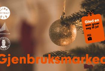 Gjenbruksmarked – Gled en som Gruer seg til Jul