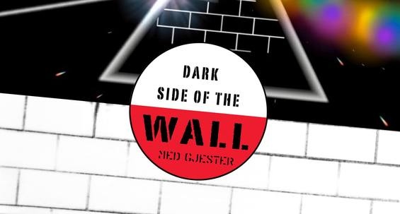 Dark Side of the Wall - EKSTRA